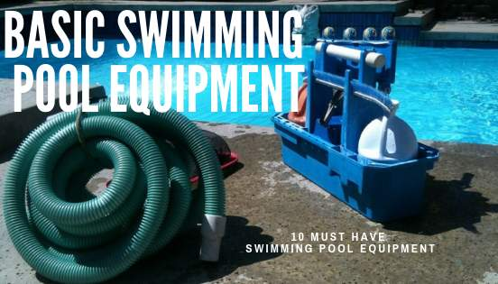 Basic swimming pool equipment